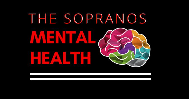 The Sopranos Mental Health