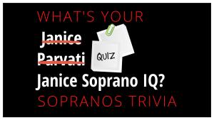 Janice Soprano Trivia