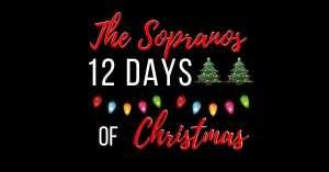 The Sopranos 12 Days of Christmas