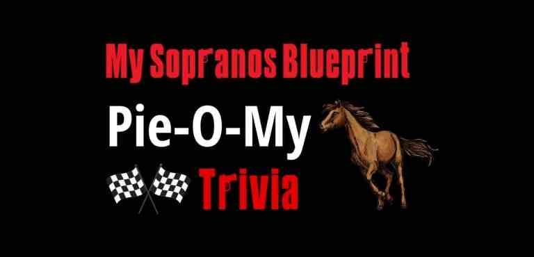 Sopranos Pie-O-My Trivia