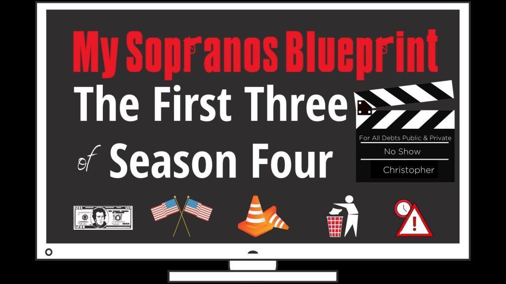 The Sopranos Season 4: For All Debts Public & Private, No Show, & Christopher