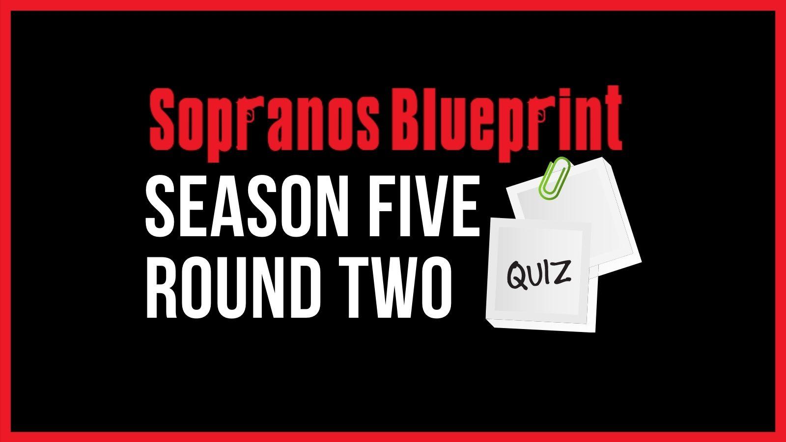 sopranos season 5 trivia round two