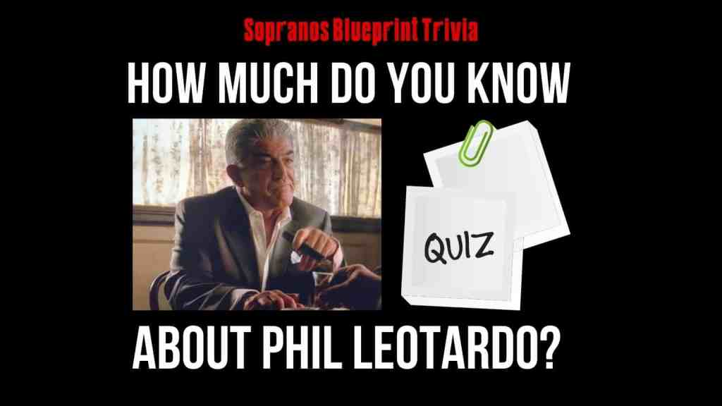 How Much Do You Know About Phil Leotardo from The Sopranos?