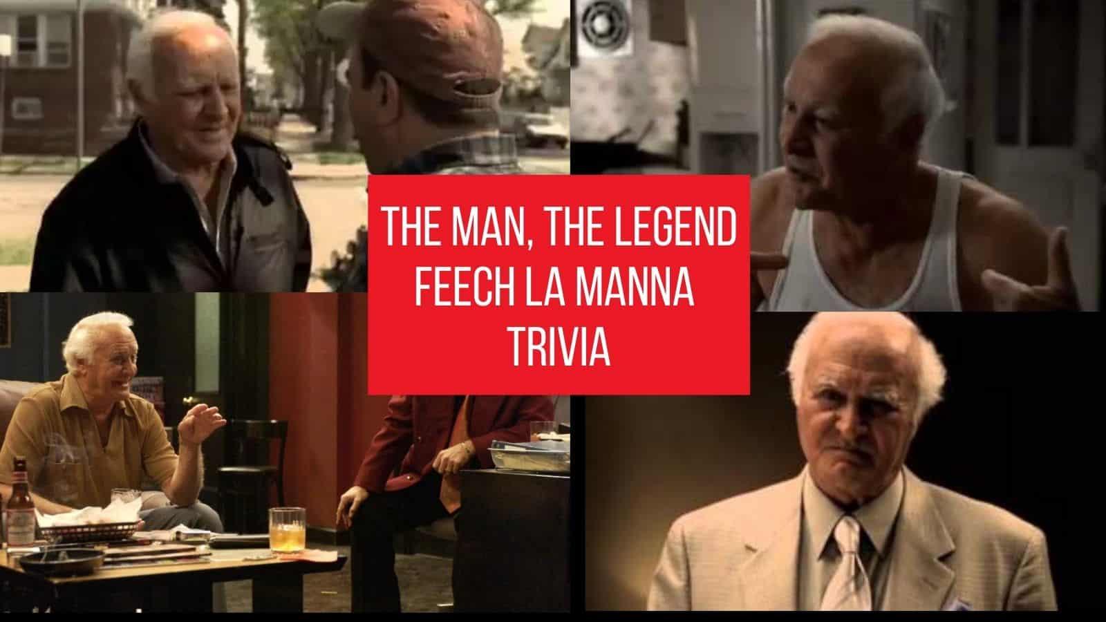 feech la manna trivia
