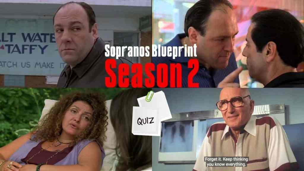 Where Does He Get The Effrontery? The Sopranos Season Two Quiz