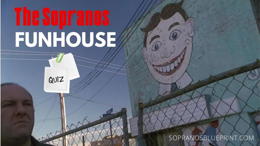 How Much Do You Know About The Sopranos Episode Funhouse?