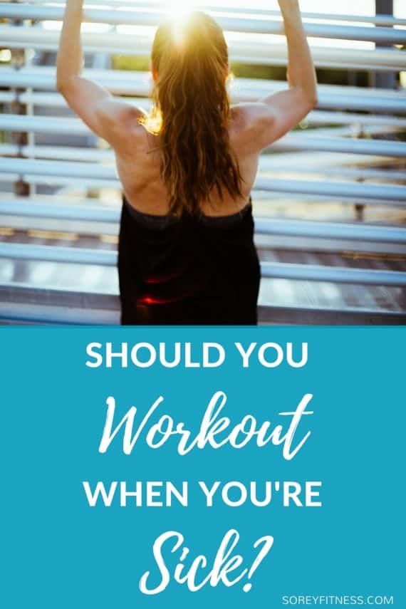 Working Out While Youre Sick Exercises To Do When You