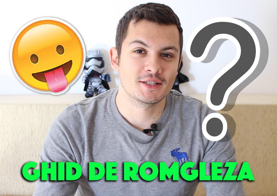 Ghid de ROMGLEZA