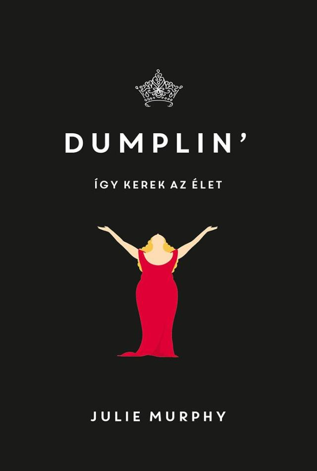 Julie Murphy – Dumplin': Így kerek az élet