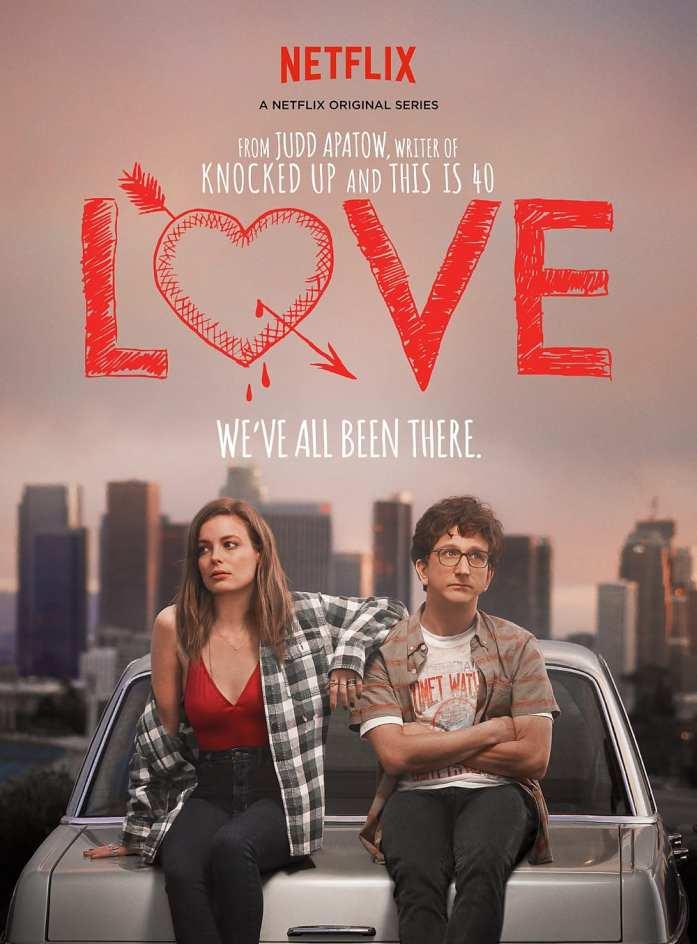 Love TV Show Netflix
