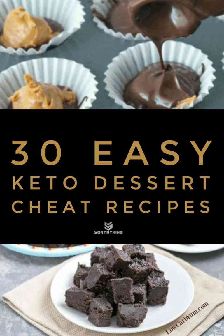 30 Easy Keto Dessert Recipes - Low Carb Sweets You'll Adore 6 - Sortathing