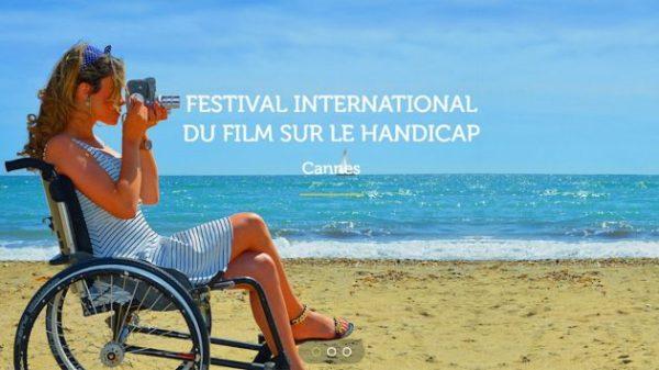 FESTIVAL DU FILM INTERNATIONAL SUR LE HANDICAP 2017 A CANNES