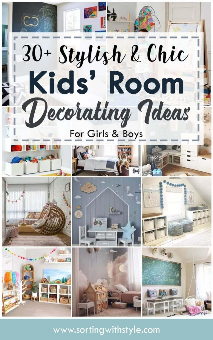 30+ Stylish & Chic Kids Room Decorating Ideas - for Girls & Boys