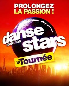 DANSE AVEC LES STARS - LA TOURNEE @ Bordeaux Métropole Arena | Floirac | Nouvelle-Aquitaine | France