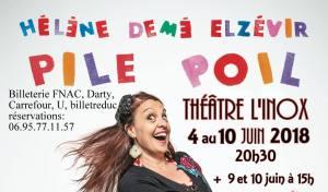 PILE POIL de Hélène Demé Elzévir (les joies et les affres du célibat dans les temps modernes) @ Théâtre l'INOX   Bordeaux   Nouvelle-Aquitaine   France
