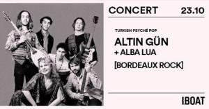 IBOAT Concert • Bordeaux Rock : Altin Gün — Alba Lua @ IBOAT | Bordeaux | France