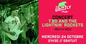 T.Bo and The Lightnin' Rockets @ The Grizzly Pub | Bordeaux | Nouvelle-Aquitaine | France