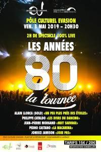 Les Années 80 La tournée @ Pôle Culturel Evasion | Ambarès-et-Lagrave | Nouvelle-Aquitaine | France