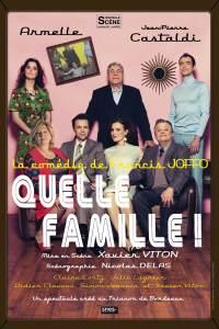Quelle famille ! | avec Jean-Pierre Castaldi et Armelle @ Théâtre Trianon | Bordeaux | Nouvelle-Aquitaine | France