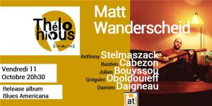 Matt Wanderscheid - Release PARTY ! @ THELONIOUS | Bordeaux | Nouvelle-Aquitaine | France