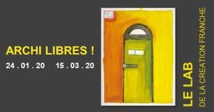 ARCHI LIBRES ! @ Musée de la Création Franche | Bègles | Nouvelle-Aquitaine | France