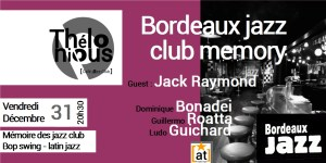 Bordeaux Jazz Club Memory @ THELONIOUS CAFE JAZZ CLUB | Bordeaux | Nouvelle-Aquitaine | France