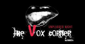 The Vox Corner Party #4 : Unplugged Night @ SORTIE 13 | Pessac | Nouvelle-Aquitaine | France