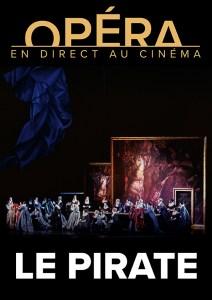 LES RETRANSMISSIONS DU METROPOLITAN OPÉRA / LE PIRATE – Bellini @ L'ENTREPÔT DU HAILLAN | Le Haillan | Nouvelle-Aquitaine | France