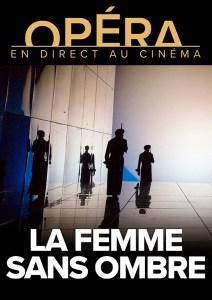LES RETRANSMISSIONS DU METROPOLITAN OPÉRA / LA FEMME SANS OMBRE – Strauss @ L'ENTREPÔT DU HAILLAN | Le Haillan | Nouvelle-Aquitaine | France