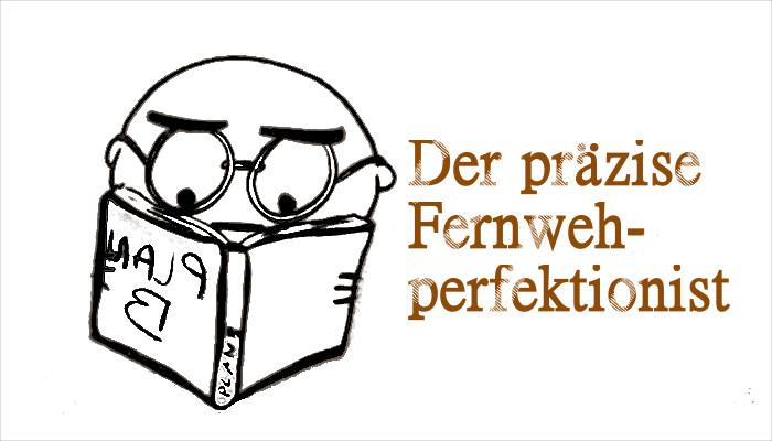 Fernweh Typ Fernwehperfektionist