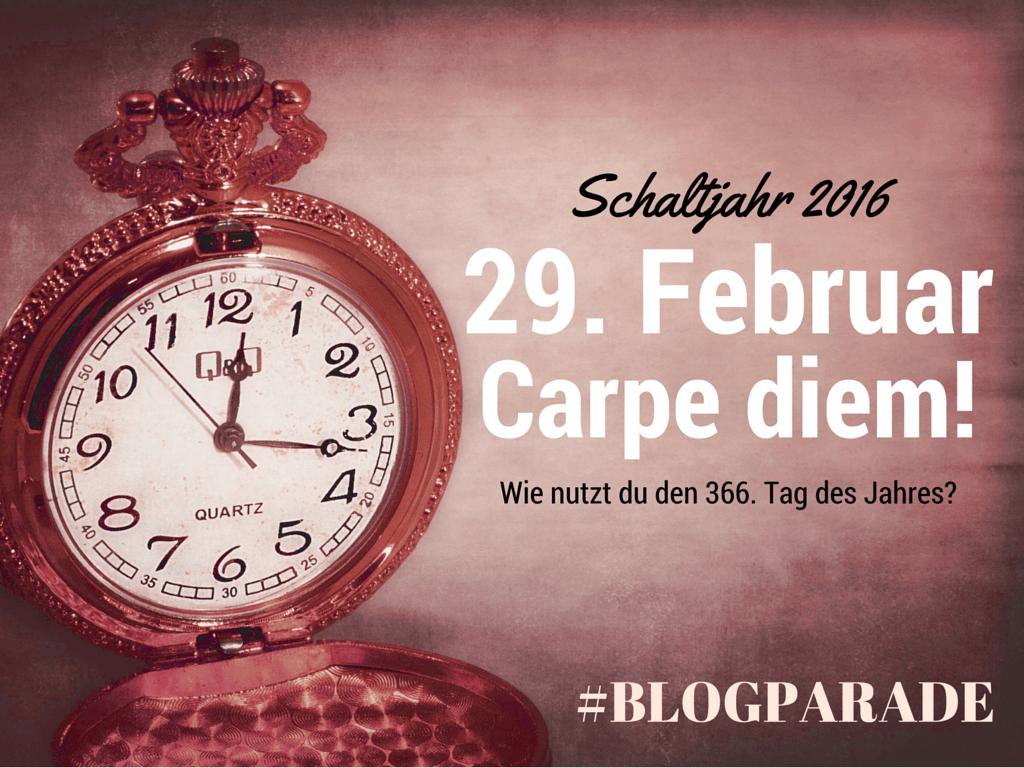 Blogparade: Wie nutzt du den geschenkten Tag im Schaltjahr?