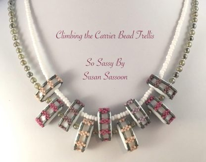Climbing the Carrier Bead Trellis Necklace