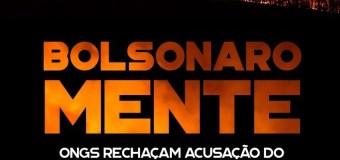 Bolsonaro não precisa das ONGs para queimar a imagem do Brasil no mundo inteiro