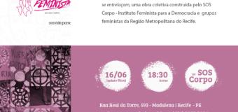 16/06/2016, às 18h30: Lançamento do livro Cirandas Feministas