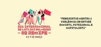 Dia Internacional de Luta das Mulheres no Recife tem programação em dois dias