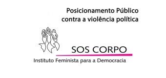 Posicionamento do SOS Corpo sobre a criminalização de referência da esquerda na Paraíba