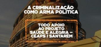 Todo apoio ao Projeto Saúde e Alegria (PSA) – CEAPS / Santarém