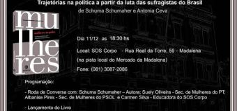 """11/12/15 – Lançamento do livro """"Mulheres no Poder – trajetórias na política a partir da luta das sufragistas do Brasil"""""""