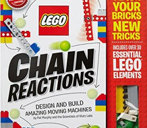 Chain Reactions by Lego & Klutz