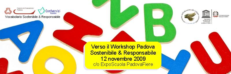 Vocabolario Padova Sostenibile & Responsabile verso il workshop 12 novembre 2009