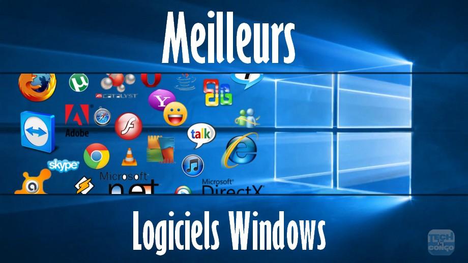 meilleurs logiciels windows