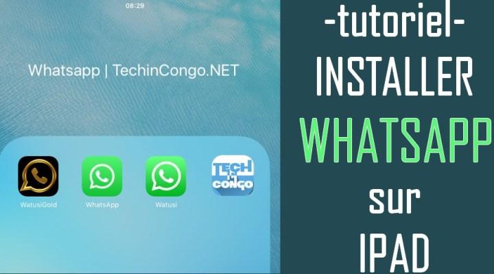 Comment installer WhatsApp sur iPad sans téléphone