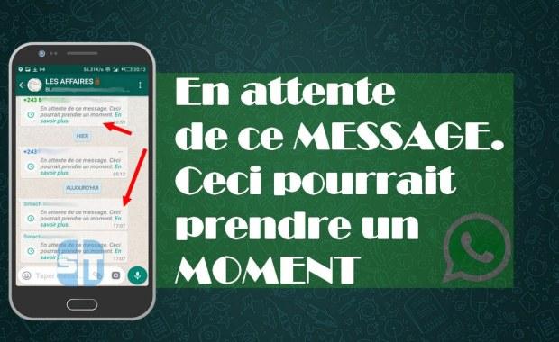 En attente de ce message WhatsApp Fixer le problème WhatsApp «En attente de ce message. Ceci pourrait prendre un moment»