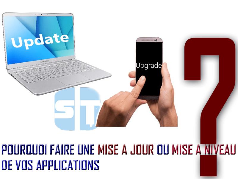 UpdateCover Pourquoi faire une « Mise à jour » ou une « Mise à niveau » de ses applications.