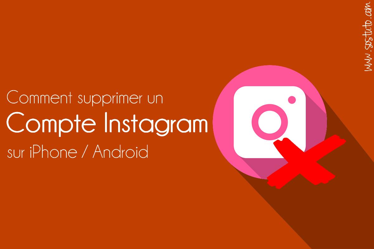 supprimer un compte instagram Comment Supprimer un Compte Instagram sur iPhone /Android /PC sans application