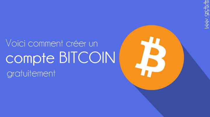 Comment créer un compte Bitcoin «portemonnaie bitcoingratuit »