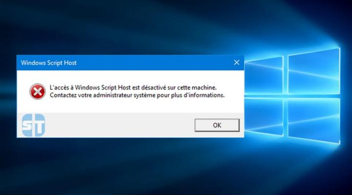 Comment activer l'accès à Windows Script Host sur Windows 10/8/7