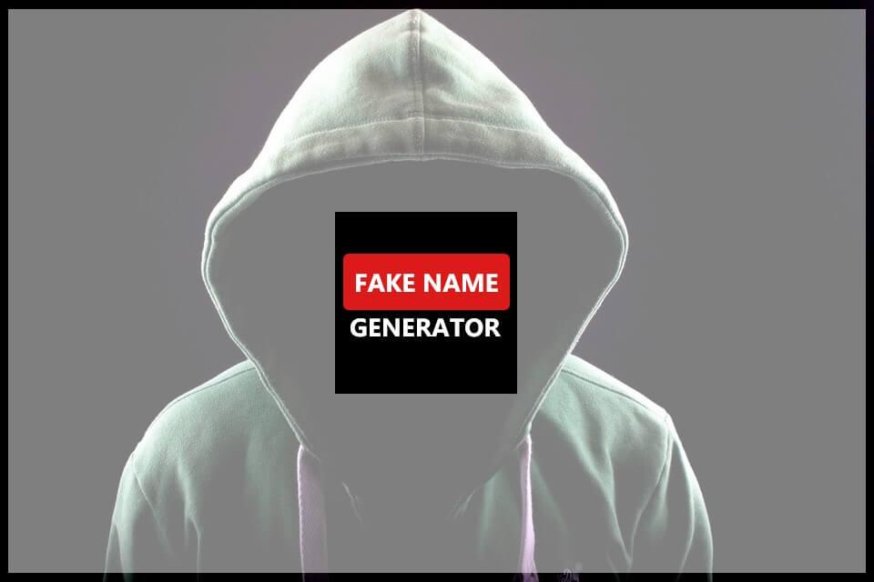 fake name generator Comment créer une fausse identité pour remplir les formulaires en ligne
