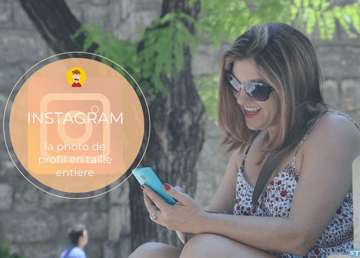 voir la photo de profil Instagram Comment Télécharger la Photo de Profil Instagram pour la Voir en grand