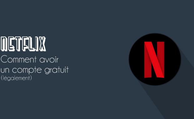 Compte Netflix Gratuit 2019 Comment Avoir un Compte Netflix Gratuit en 2019 (légalement)
